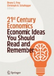 21st Century Economics. Economic Ideas You Should Read and Remember